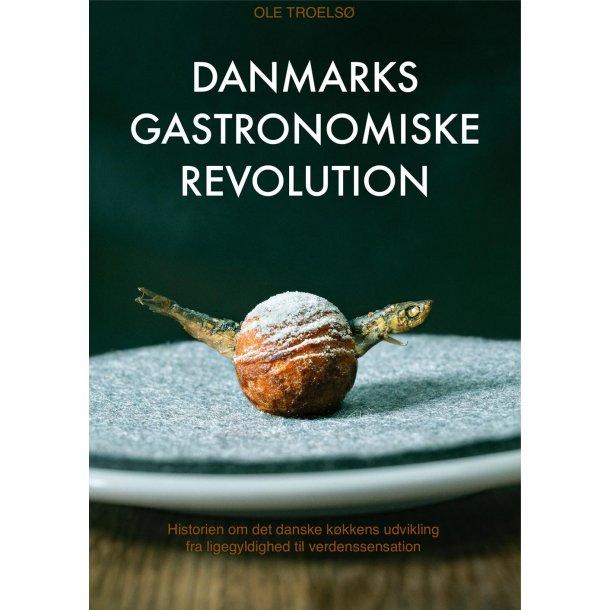 Danmarks gastronomiske revolution